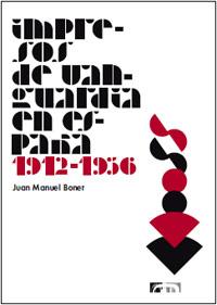 Impresos de vanguardia en España, 1912-1936