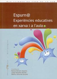 Espurn@. Experiències educatives en xarxa i a l'aula