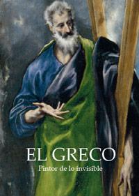 El Greco, pintor de lo invisible