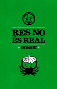Res no és real Autor: David Gálvez