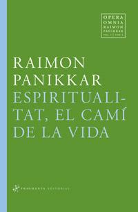 Espiritualitat, el camí de la Vida