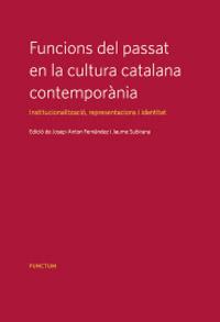 Funcions del passat en la cultura catalana contemporània