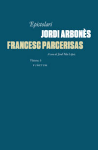 Epistolari Jordi Arbonès & Francesc Parcerisas