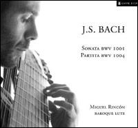 Sonata BWV 1001 & Partita BWV 1004