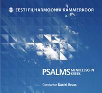 Psalms. Felix Mendelssohn, Cyrillus Kreek
