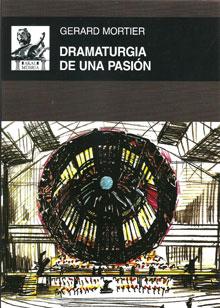 Dramaturgia de una pasión