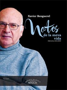 Notes de la meva vida. Xavier Benguerel
