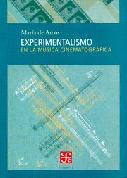 Experimentalismo en la música cinematográfica
