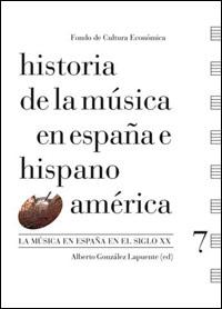 Historia de la música en España e Hispanoamérica 7