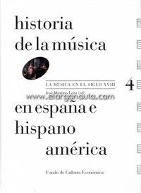 Historia de la música en España e Hispanoamérica. vol. 4