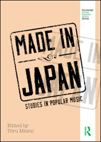 Made in Japan: Studies in Popular Music