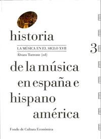 Historia de la música en España e Hispanoamérica (vol. 3)