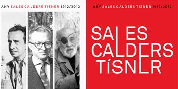 La generació de les il·lusions trencades: Calders, Tísner, Sales