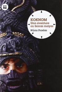 Koknom. Una aventura en terres maies