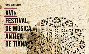 """""""Tiana Antica"""" un Festival de Música Antiga per a tothom"""